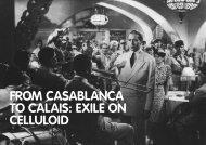 FROM CASABLANCA TO CALAIS: EXILE ON CELLULOID