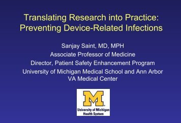 Dr. Sanjay Saint's Presentation - SAFER California Healthcare