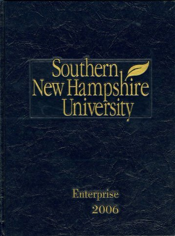 Enterprise 2006 [yearbook] - SNHU Academic Archive - Southern ...