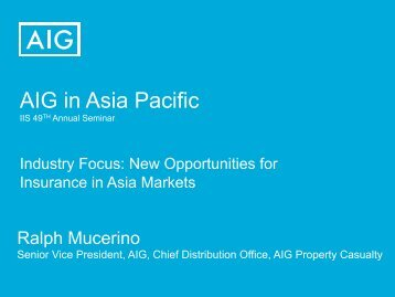 AIG in Asia Pacific - International Insurance Society