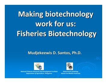 Fisheries Biotechnology - DA Biotech Program