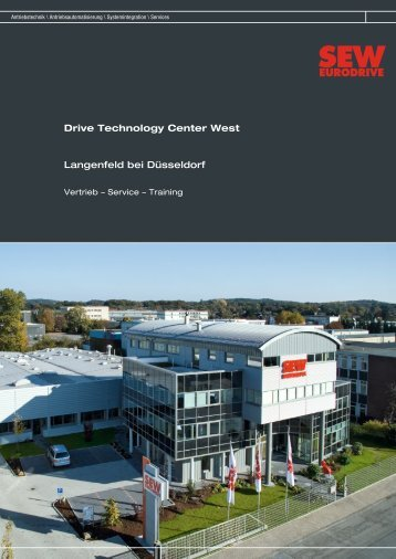 Drive Technology Center West Langenfeld bei ... - SEW Eurodrive