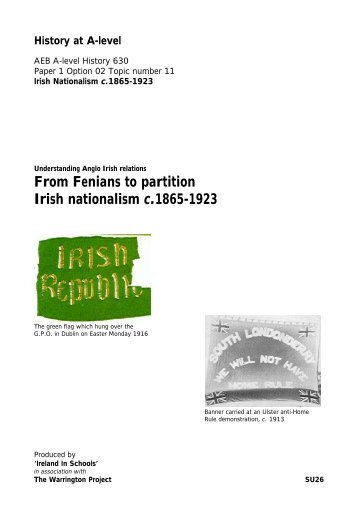 From Fenians to partition Irish nationalism c ... - Ireland in Schools
