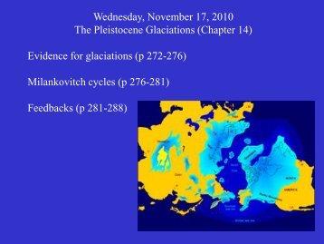 Wednesday, November 17, 2010 The Pleistocene Glaciations ...