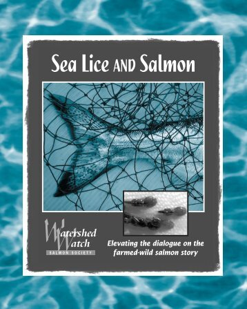 Sea Lice AND Salmon - Farmed And Dangerous