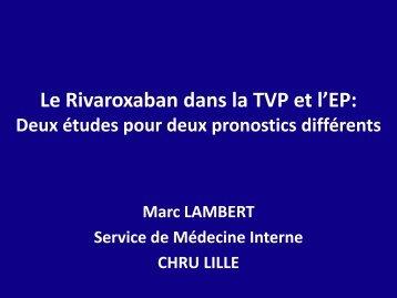 Le Rivaroxaban dans la TVP et l'EP: Deux études pour deux ...