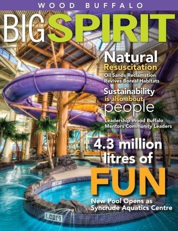Big Spirit Magazine - Issue 3 - Regional Municipality of Wood Buffalo