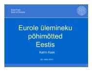 K.Kask. Euro kasutuselevõtu põhimõtted Eestis - Eesti.ee