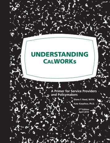 Understanding CalWORKs - California Center for Research on ...