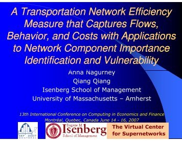 A Transportation Network Efficiency Measure that Captures Flows ...