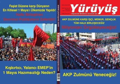 AKP Zulmünü Yeneceğiz! Milyonları Örgütleyeceğiz! - Yürüyüş