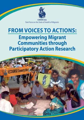 From Voices to Actions: Empowering Migrant ... - CARAM Asia