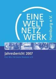 Jahresbericht 2007.pdf - Eine Welt Netzwerk Hamburg eV
