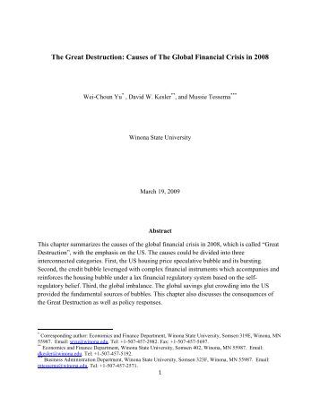 central causes of the global financial Speech the global financial crisis: causes, consequences and what caused this global financial among those investors were central banks and other.