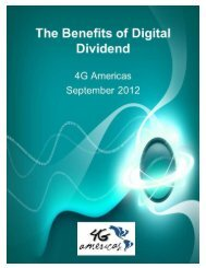 The Beneits of Digtal Dividend - 4G Americas