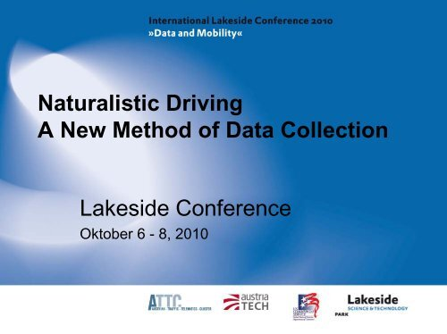 Naturalistic Driving - A New Method of Data Collection - Lakeside ...