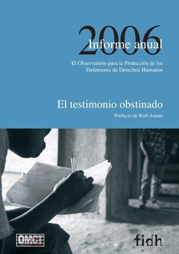 Informe Anual 2006 - Capítulo Boliviano de Derechos Humanos ...