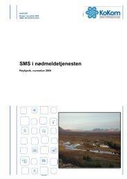 SMS i nødmeldetjenesten. Reykjavik, november 2009 - KoKom