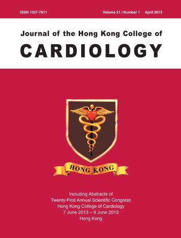 April 2013 Vol. 21. No. 1 - Hong Kong College of Cardiology