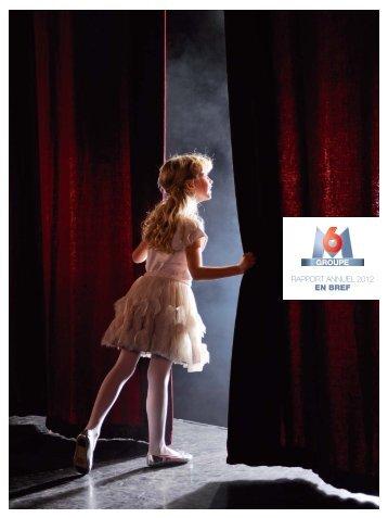 RAPPORT ANNUEL 2012 EN BREF - Groupe M6