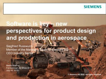 Presentation: Software is key – new perspectives for ... - Siemens