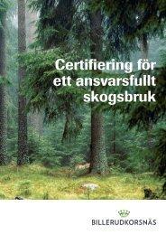 Certifiering för ett ansvarsfullt skogsbruk