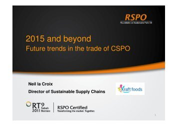 2015 and Beyond: Future Trends in the Trade of CSPO - RT9 2011