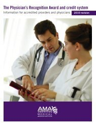The Physician's Recognition Award and credit system 2010 revision