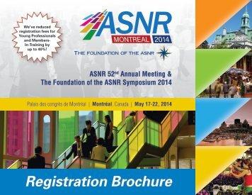 ASNR 2014 Registration Brochure