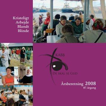 Kristeligt Arbejde Blandt Blinde Årsberetning 2008