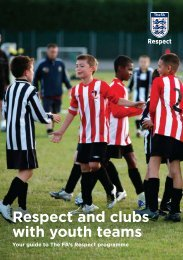 Respect and clubs with youth teams - The Football Association