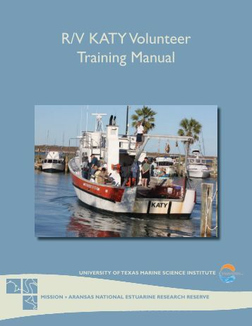 R/V KATY Volunteer Training Manual - Mission - Aransas National ...