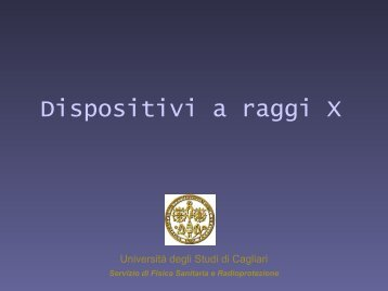e - Dipartimento di Fisica - Università degli studi di Cagliari.