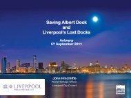 Saving Albert Dock and Liverpool's Lost Docks