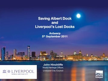 Saving Albert Dock and Liverpool's Lost Docks