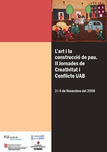 II Jornades de Creativitat i Conflicte. L'art - Escola de Cultura de Pau