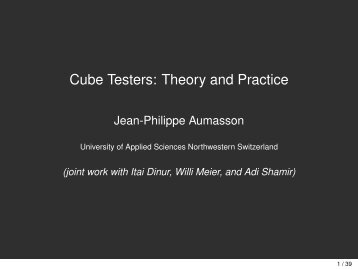Cube Testers: Theory and Practice - Jean-Philippe Aumasson