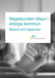 Regelbunden tillsyn i Arboga kommun - Skolinspektionen