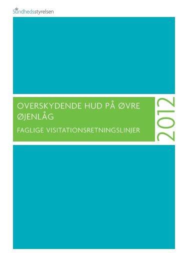 OVERSKYDENDE HUD PÅ ØVRE ØJENLÅG - Sundhedsstyrelsen