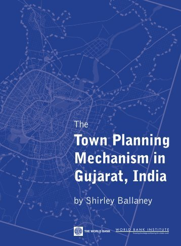 The Town Planning Mechanism in Gujarat, India by ... - Agra Redco