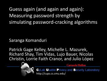 Guess again (and again and again): Measuring password strength ...