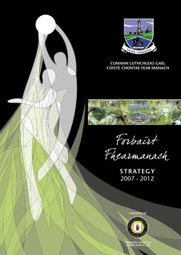 Fermanagh County Board Strategic Plan, 2007-2012 ... - Croke Park
