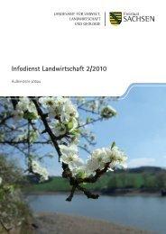 Infodienst Landwirtschaft 2/2010 - Sächsisches Staatsministerium ...