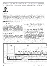 2010/1 • V ASBETONÉPÍTÉS a budapesti négyes metróvonal építése