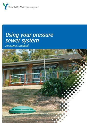 Using your pressure sewer system - Yarra Valley Water