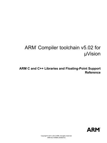 ARM Compiler toolchain v5.02 for µVision ARM C and C++ Libraries ...