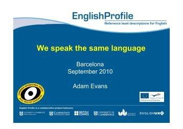 English Profile – speaking the same - ealta