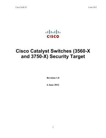 Cisco Catalyst Switches (3560-X and 3750-X ... - Common Criteria
