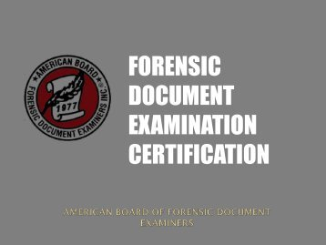 forensic document examination certification - Projects at NFSTC.org