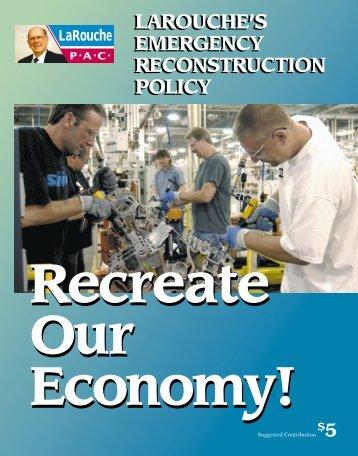 Recreate Our Economy! - LaRouchePAC